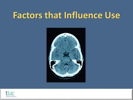 Factors that Influence Use. 45.3 million adults in the United States smoke cigarettes, although this single behavior results in disability or premature.