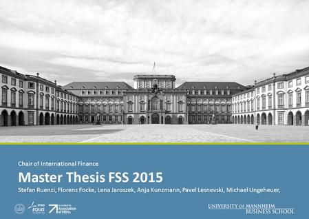 Master Thesis FSS 2015 Chair of International Finance