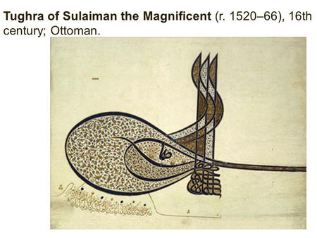 Tughra of Sulaiman the Magnificent (r. 1520–66), 16th century; Ottoman.