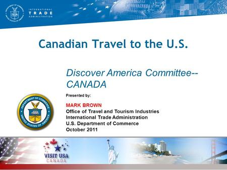 Canadian <strong>Travel</strong> to the U.S.