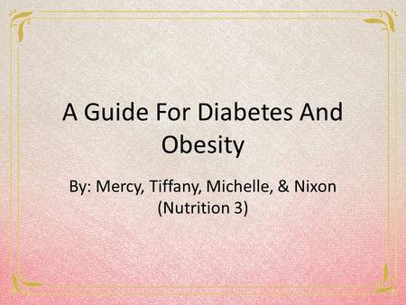 A Guide For Diabetes And Obesity