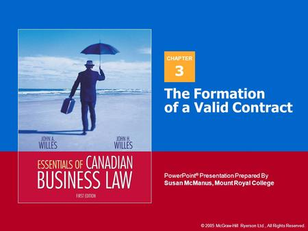 CHAPTER PowerPoint ® Presentation Prepared By Susan McManus, Mount Royal College CHAPTER PowerPoint ® Presentation Prepared By Susan McManus, Mount Royal.