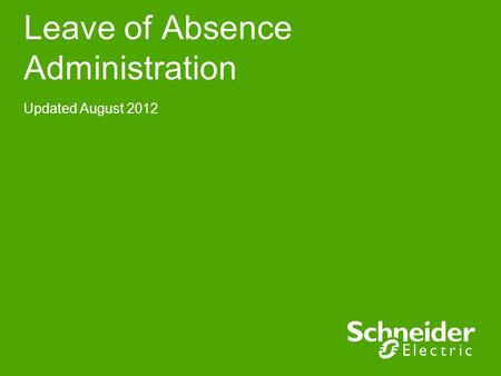 Leave of Absence Administration Updated August 2012.