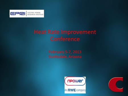 Free PowerPoint Backgrounds Heat Rate Improvement Conference February 5-7, 2013 Scottsdale, Arizona.