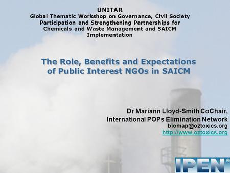 UNITAR Global Thematic Workshop on Governance, Civil Society Participation and Strengthening Partnerships for Chemicals and Waste Management and SAICM.