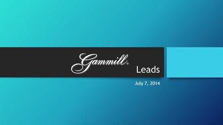 Leads July 7, 2014. Welcome! Thank you for joining us today! Special Guest – Cathy Kleinshmidt.