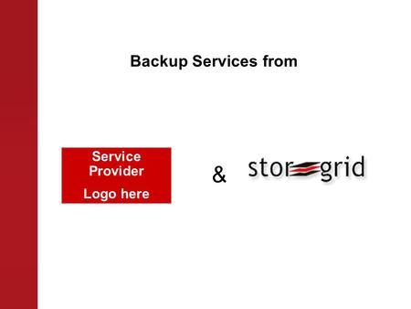 Backup Services from Service Provider Logo here &.