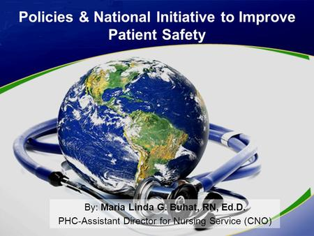 Policies & National Initiative to Improve Patient Safety