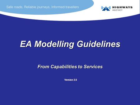 EA Modelling Guidelines From Capabilities to Services Version 2.5 Version 2.5.