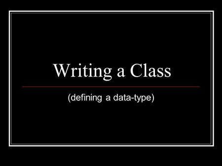 "Writing a Class (defining a data-type). Create a new project : Project (uncheck the ""Create Main Class"")"