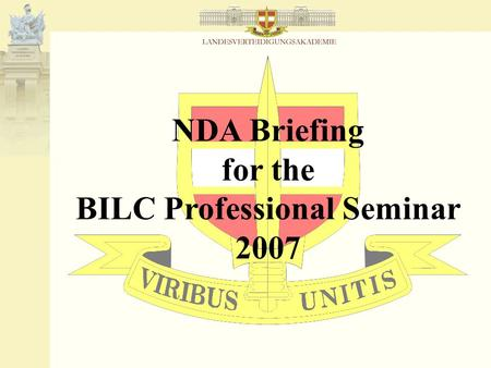 NDA Briefing for the BILC Professional Seminar 2007.
