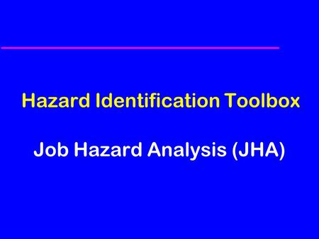 Hazard Identification Toolbox