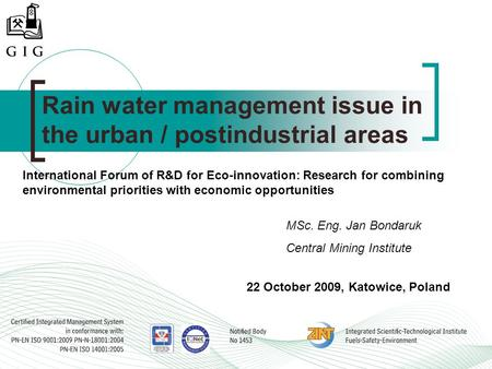 Rain water management issue in the urban / postindustrial areas