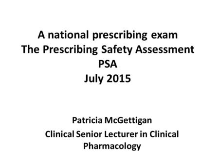 Patricia McGettigan Clinical Senior Lecturer in Clinical Pharmacology