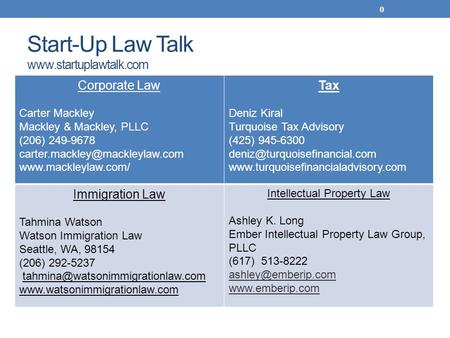 Start-Up Law Talk  0 Corporate Law Carter Mackley Mackley & Mackley, PLLC (206) 249-9678