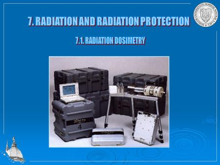 Radiology is concerned with the application of radiation to the human body for diagnostically and therapeutically purposes. This requires an understanding.