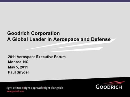Goodrich Corporation A Global Leader in Aerospace and Defense