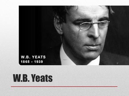In Memory of W. B. Yeats