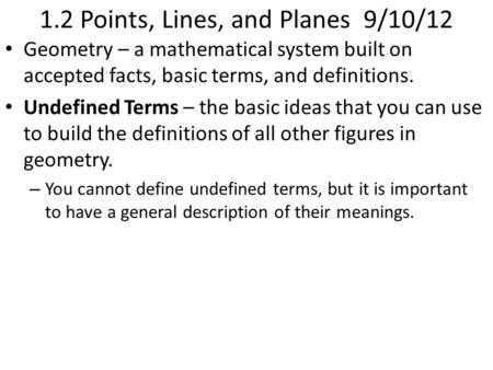 1.2 Points, Lines, and Planes 9/10/12