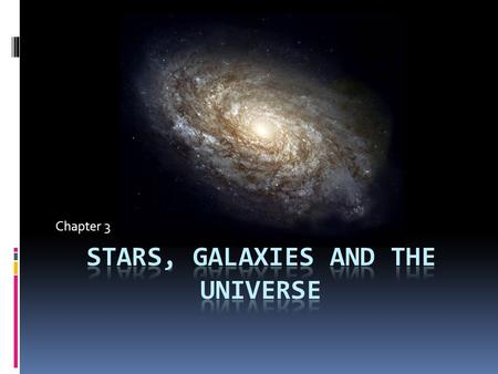Chapter 3. The Scale of the Universe  Astonomers deal with very large numbers on a regular basis. For this reason, they use scientific notation to make.