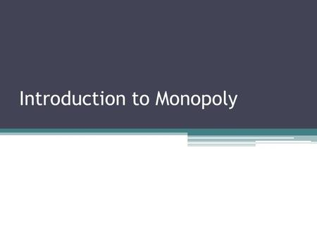 Introduction to Monopoly. The Monopolist's Demand Curve and Marginal Revenue Recall: Optimal output rule: a profit-maximizing firm produces the quantity.