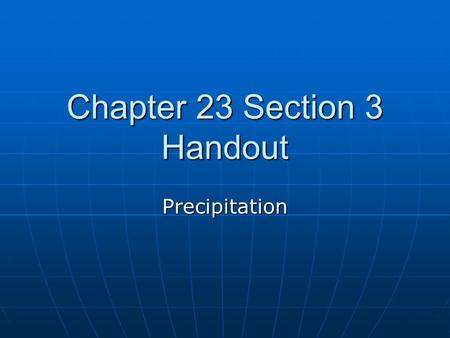 Chapter 23 Section 3 Handout