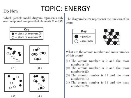 TOPIC: ENERGY Do Now:. All physical & chemical changes are accompanied by change in energy The chemistry of energy changes is known as Thermochemistry!