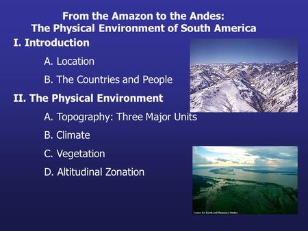From the Amazon to the Andes: