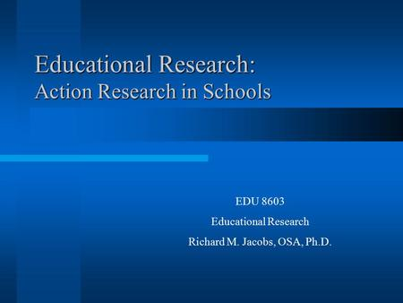 Educational Research: Action Research in Schools