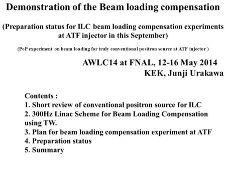 Demonstration of the Beam loading compensation (Preparation status for ILC beam loading compensation experiments at ATF injector in this September) (PoP.