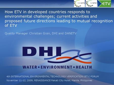 How ETV in developed countries responds to environmental challenges; current activities and proposed future directions leading to mutual recognition of.