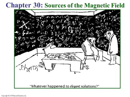Chapter 30: Sources of the Magnetic Field