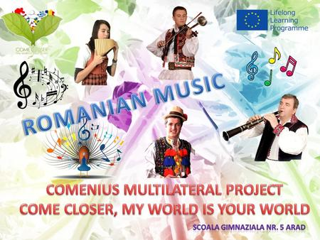 Romania is a country with a multicultural music environment which includes active ethnic music scenes. Romania also has thriving scenes in the fields.