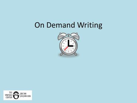 "On Demand Writing. What Is ""On Demand Writing""? On demand writing, or timed writing, is writing that takes place during a brief timeframe. It assesses."