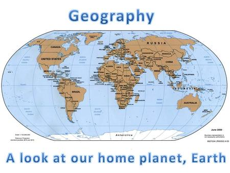 Geography is the study of Earth's physical features.