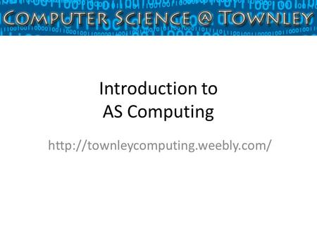 Introduction to AS Computing