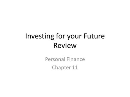 Investing for your Future Review