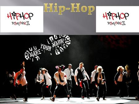  Hip-Hop Dancing is a type of dance, usually dancing to Hip-Hop music, where it is a way to express one's self.  Hip hop dance is a form of dance that.