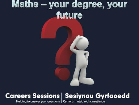 Maths – your degree, your future