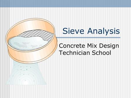 Sieve Analysis Concrete Mix Design Technician School.