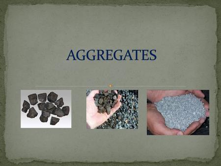 Inert or chemically inactive materials which when bonded together with cement forms concrete.