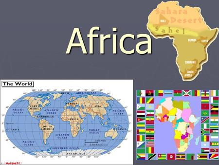 Africa. AFRICA 1. Africa is the 2 nd largest continent 2. Africa is surrounded by the Mediterranean Sea to the north, Indian Ocean to southeast, Atlantic.