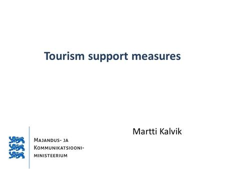 Tourism support measures