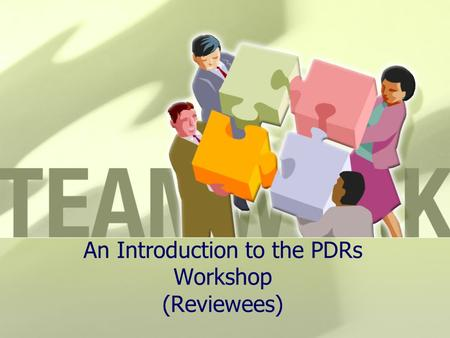 An Introduction to the PDRs Workshop (Reviewees).