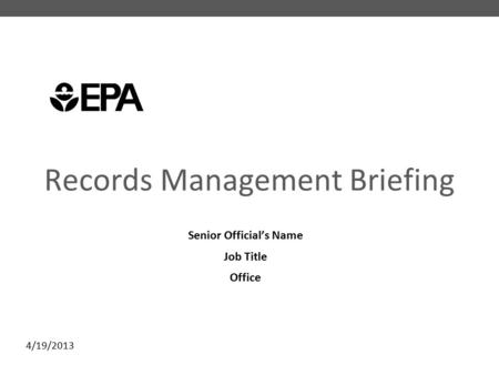 Records Management Briefing