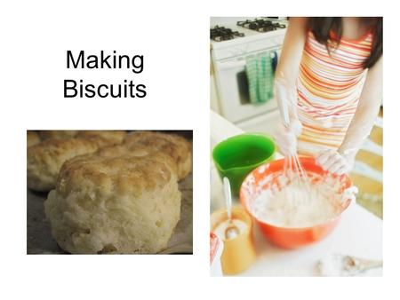 Making Biscuits. What are QUICK BREADS? Quick breads are LEAVENED by agents that allow for IMMEDIATE baking NOT leavened by yeast Examples: –Biscuits.