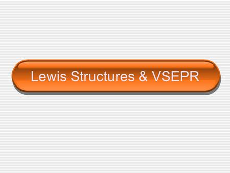 Lewis Structures & VSEPR. Lewis Structure Lewis Structures – shows how the _______________ are arranged among the atoms of a molecule There are rules.