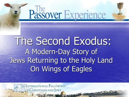 The Second Exodus: A Modern-Day Story of Jews Returning to the Holy Land On Wings of Eagles The Second Exodus: A Modern-Day Story of Jews Returning to.