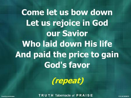 Come let us bow down Let us rejoice in God