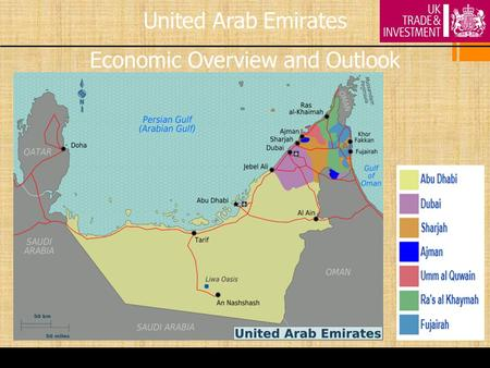 United Arab Emirates Economic Overview and Outlook.